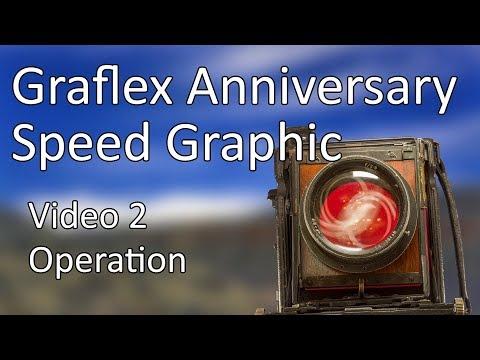 Graflex Anniversary Speed Graphic Video 2 | Operation