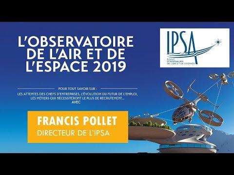 L'Observatoire des métiers de l'air et de l'espace 2019 (IPSA-IPSOS)