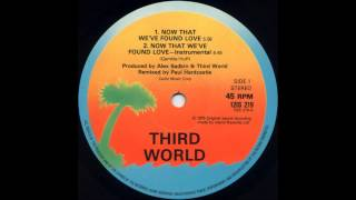 Third World - Now That We Found Love (Instrumental)