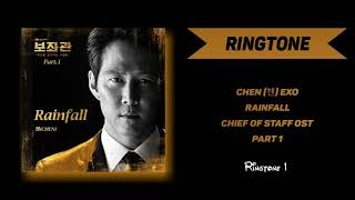 [RINGTONE] CHEN (첸) EXO – Rainfall (Chief of Staff OST Part 1)