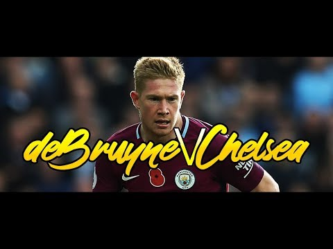 Kevin de Bruyne vs Chelsea (A) EPL 2017/18 ᴴᴰ