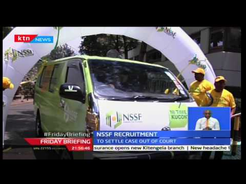 NSSF recruitment targets 1.5 million new members in the next few weeks