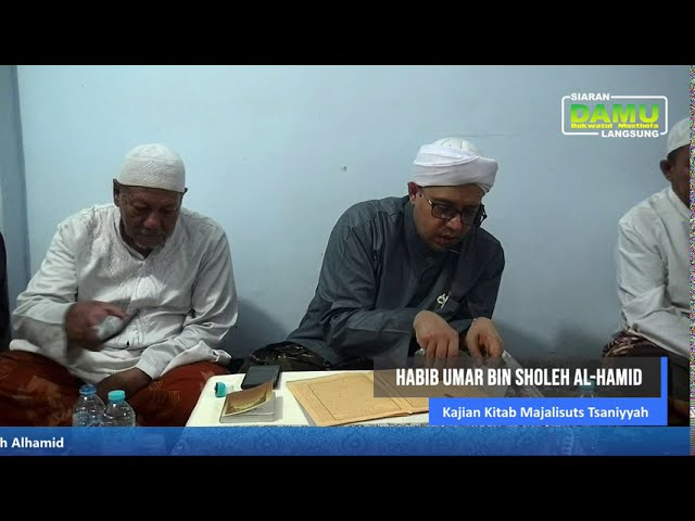 Kajian Kitab Majaalisuts Tsaniyyah 2020-08-21