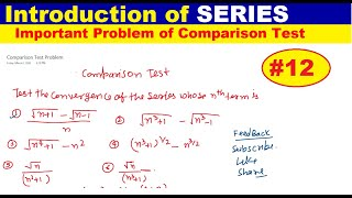 #12 Comparison test for positive term infinite series | Introduction of Series | Series Problem