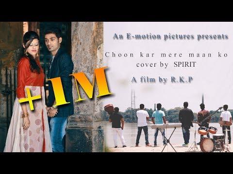    Chookar mere maan ko    cover by SPIRIT  Debjit   Feat. Debjit & Suravi  