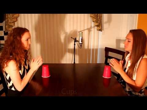 Cups by Anna Kendrick Cover by Missy and Mindy