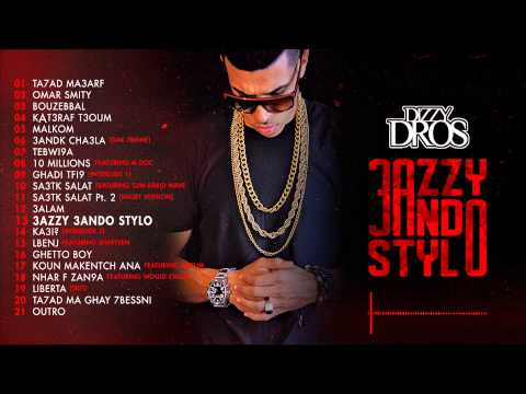 13 - Dizzy DROS - 3azzy 3ando Stylo [Clean Version]