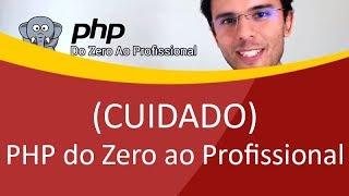 Curso PHP do Zero ao Profissional do Bonieky Lacerda (ATENÇÃO)