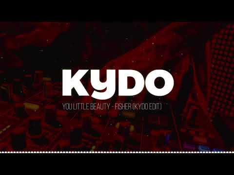 You Little Beauty (Kydo Edit) - FISHER