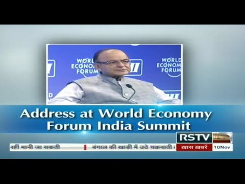 Discourse - FM Arun Jaitley's address at the World Economic Forum (India Summit)