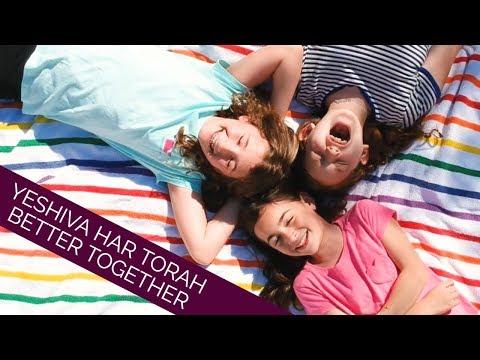Yeshiva Har Torah - Better Together