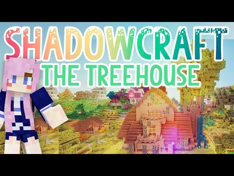 The Treehouse | Shadowcraft 2.0 | Ep. 31