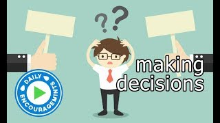 Making Decisions - Daily EncourageMints