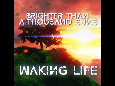 Клип Brighter Than a Thousand Suns - Waking Life