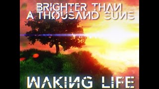Brighter Than a Thousand Suns - Waking Life [Official Lyric Video]
