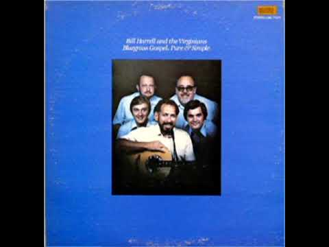 Bluegrass Gospel, Pure & Simple [1980]   Bill Harrell And The Virginians