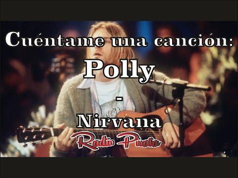 Cuéntame una canción: Polly - Nirvana