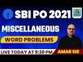 SBI PO 2021 Amar Sir Maths | Miscellaneous Word Problems| By Amar Sir