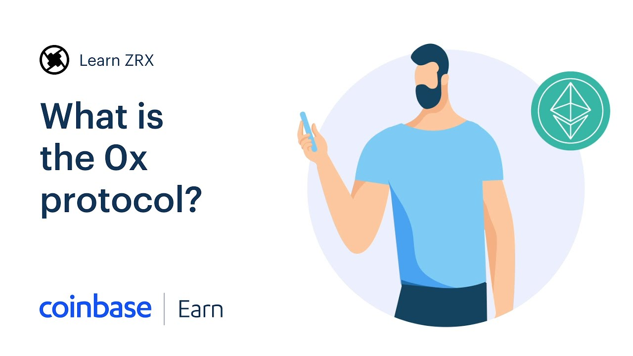 Coinbase Earn: What is the 0x protocol? (Lesson 2 of 3)