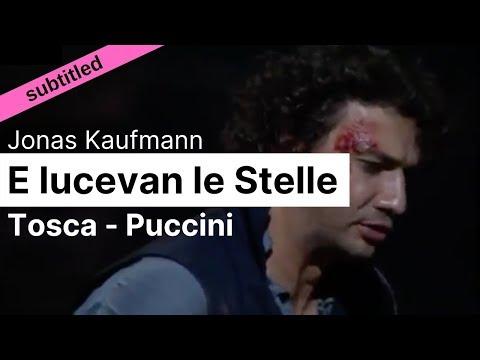 Opera Lyrics - Jonas Kaufmann ♪  E lucevan le stelle (Tosca, Puccini) ♪ English & Italian