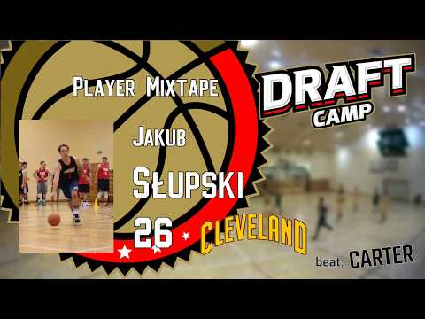 Jakub Słupski Draft Camp Player Mixtape 2017