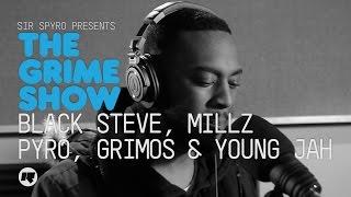 Grime Show: Black Steve, Millz, Pyro, Grimos & Young Jah