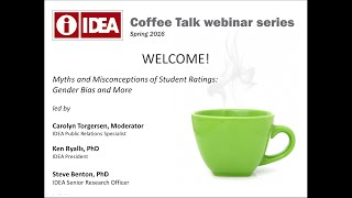 IDEA Coffee Talk Series: Myths and Misconceptions of Student Ratings-Gender Bias and More