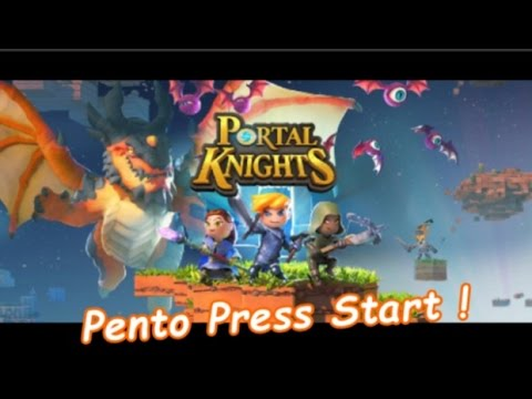 Pento Press Start : Portal Knights