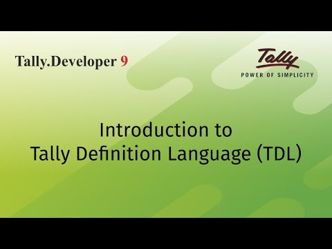 Introduction to Tally Definition Language (TDL)