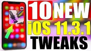 10 * ALL NEW * iOS 11.3.1 Jailbreak Tweaks !