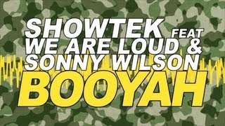 Showtek Feat We Are Loud & Sonny Wilson - Booyah (Radio Edit)
