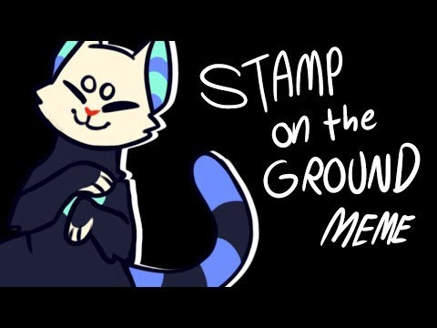 Stamp on the Ground (MEME)