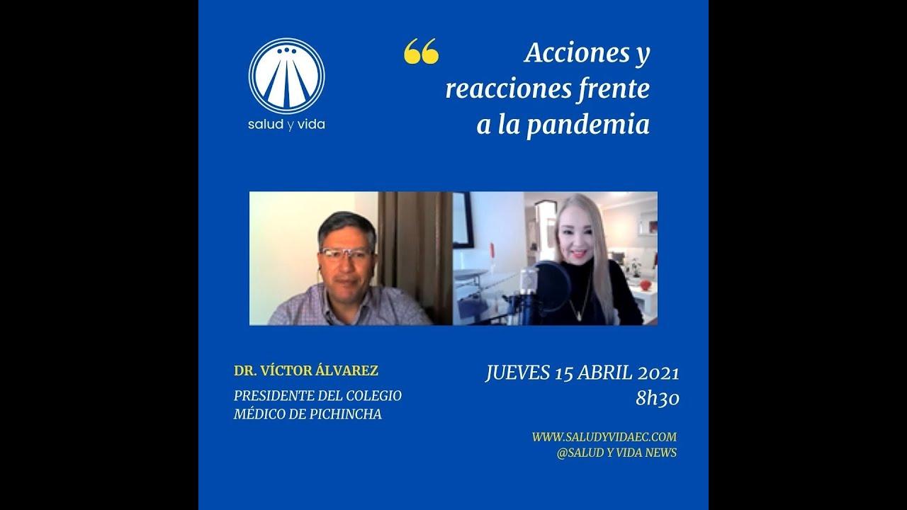Entrevista al Dr. Víctor Álvarez, Presidente del Colegio Médico de Pichincha