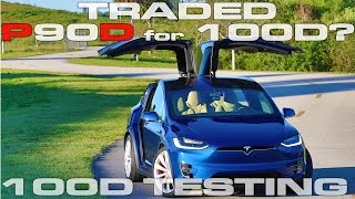 Traded Tesla Model X P90D Ludicrous for a Model X 100D?  100D 0-60 MPH and 1/4 Mile Testing