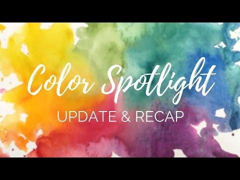Color Spotlight: First Run Update & Recap!