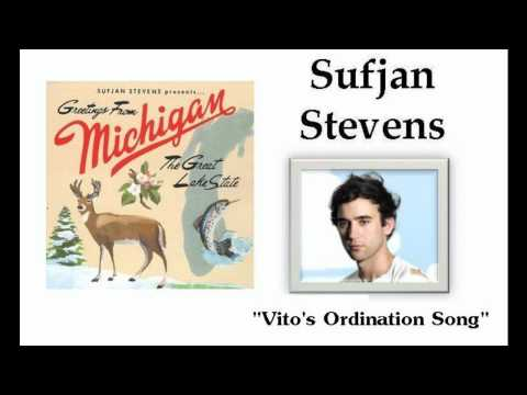 Vito's Ordination Song - Sufjan Stevens