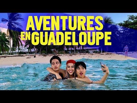 Aventures en Guadeloupe (Ft. GloomySarah & Jehõvinh)