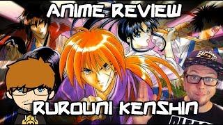 Rurouni Kenshin | Anime review