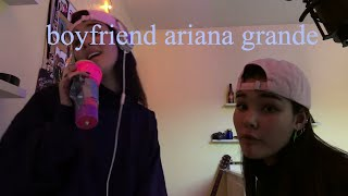 boyfriend ariana grande ft. social house