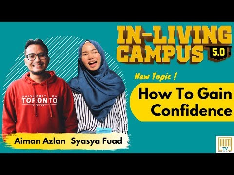 Download In-Living Campus Season 5 | Episode 6 | How To Gain Confidence