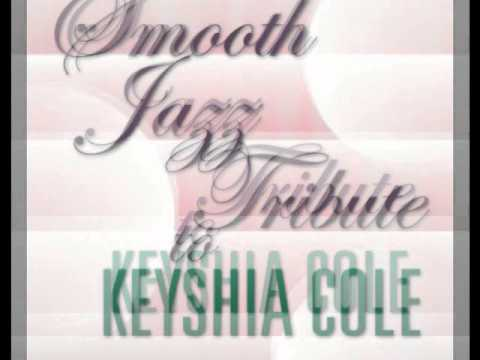 Shoulda Let You Go  Keyshia Cole Smooth Jazz Tribute