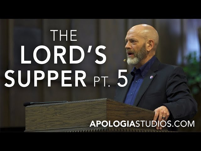 James White: The Lord's Supper (P 5)