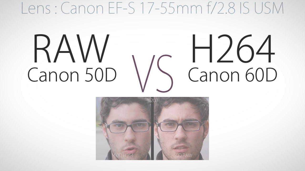 60d raw vs h264 webcam