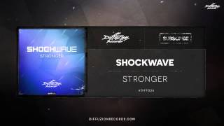 Shockwave - Stronger (Diffuzion Records 026) [OUT NOW]