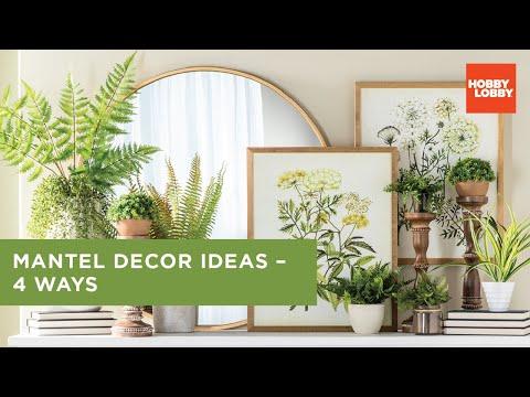 Mantel Decor Ideas - 4 Ways | Hobby Lobby®