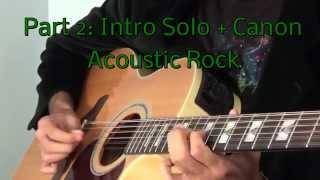 Canon Rock Acoustic Guitar Lesson - Part 2 - Intro Solo & Riff
