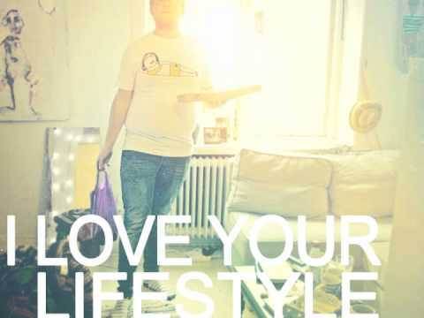 I Love Your Lifestyle - Christoffer Robin
