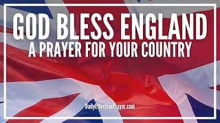 Prayer For England - God Bless This Nation