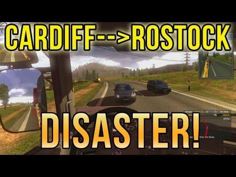 Cardiff to Rostock DISASTER! (Euro Truck Simulator 2) ETS2