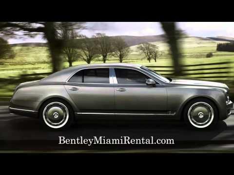 Bentleys Rental Miami  - http://www.bentleyrentalmiami.com or call us at 888-674-4044